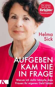 Helma Sick: Aufgeben kam nie in Frage, Buch