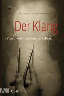 Martin Schleske: Der Klang, Buch