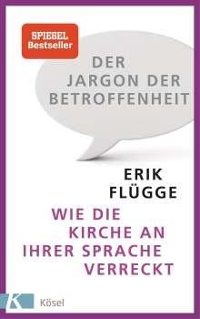 Erik Flügge: Der Jargon der Betroffenheit, Buch