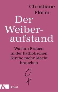 Christiane Florin: Der Weiberaufstand, Buch