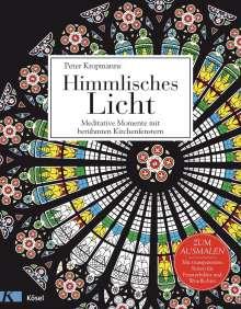 Peter Kropmanns: Himmlisches Licht, Buch
