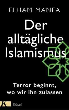 Elham Manea: Der alltägliche Islamismus, Buch
