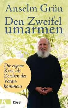 Anselm Grün: Den Zweifel umarmen, Buch