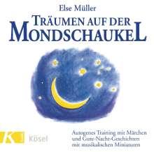 Else Müller: Träumen auf der Mondschaukel. CD, CD