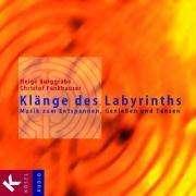 Helge Burggrabe (geb. 1973): Klänge des Labyrinths. CD, CD