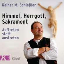 Rainer M. Schießler: Himmel, Herrgott, Sakrament, CD