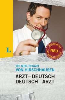 Eckart von Hirschhausen: Arzt-Deutsch Sonderausgabe, Buch
