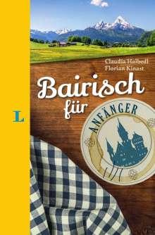Claudia Halbedl: Langenscheidt Bairisch für Anfänger - Der humorvolle Sprachführer für Bairisch-Fans, Buch
