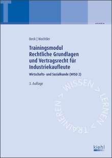 Karsten Beck: Trainingsmodul Rechtliche Grundlagen und Vertragsrecht für Industriekaufleute, Buch