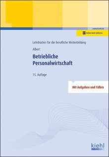 Günther Albert: Betriebliche Personalwirtschaft, 1 Buch und 1 Diverse