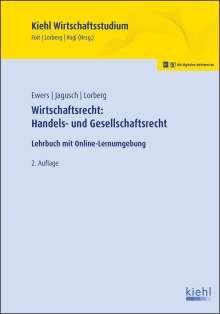 Antonius Ewers: Wirtschaftsrecht: Handels- und Gesellschaftsrecht, 1 Buch und 1 Diverse