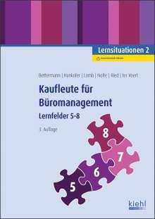 Verena Bettermann: Kaufleute für Büromanagement: Lernsituationen 2, 1 Buch und 1 Diverse