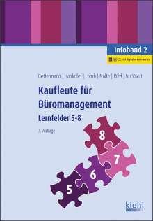 Verena Bettermann: Kaufleute für Büromanagement - Infoband 2, 1 Buch und 1 Diverse