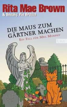 Rita Mae Brown: Die Maus zum Gärtner machen, Buch