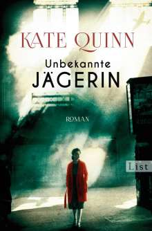 Kate Quinn: Unbekannte Jägerin, Buch