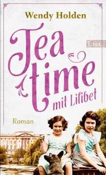 Wendy Holden: Teatime mit Lilibet, Buch