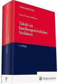 Franz-Thomas Roßmann: Taktik im familiengerichtlichen Verfahren, Buch