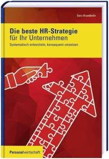 Gery Bruederlin: Die beste HR-Strategie für Ihr Unternehmen, Buch