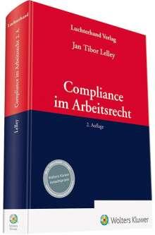 Jan Tibor Lelley: Compliance im Arbeitsrecht, Buch