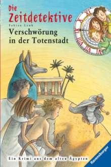 Fabian Lenk: Die Zeitdetektive 01: Verschwörung in der Totenstadt, Buch