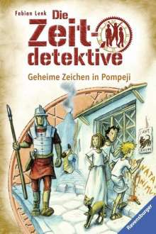 Fabian Lenk: Die Zeitdetektive 27: Geheime Zeichen in Pompeji, Buch