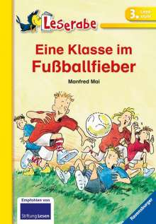 Manfred Mai: Eine Klasse im Fußballfieber, Buch
