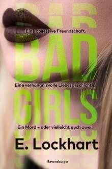 E. Lockhart: Bad Girls, Buch