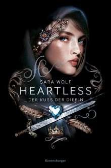 Sara Wolf: Heartless, Band 1: Der Kuss der Diebin, Buch