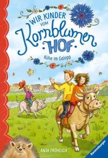 Anja Froehlich: Wir Kinder vom Kornblumenhof, Band 3: Kühe im Galopp, Buch