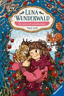 Usch Luhn: Luna Wunderwald, Band 5: Ein Luchs mit Liebeskummer, Buch