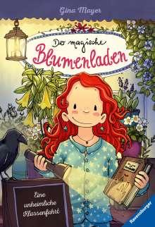 Gina Mayer: Der magische Blumenladen, Band 12: Eine unheimliche Klassenfahrt, Buch