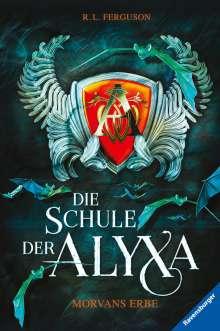 R. L. Ferguson: Die Schule der Alyxa, Band 2: Morvans Erbe, Buch
