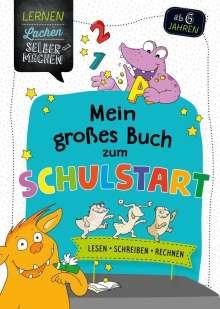 Kirstin Jebautzke: Mein großes Buch zum Schulstart, Buch