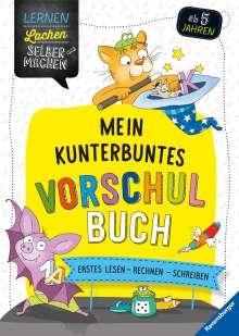 Felizitas Morgenroth: Mein kunterbuntes Vorschulbuch, Buch