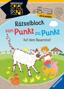 Cornelia Rist: Rätselblock von Punkt zu Punkt: Auf dem Bauernhof, Buch