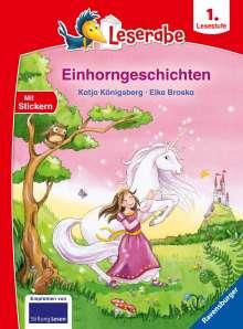 Katja Königsberg: Einhorngeschichten - Leserabe ab 1. Klasse - Erstlesebuch für Kinder ab 6 Jahren, Buch