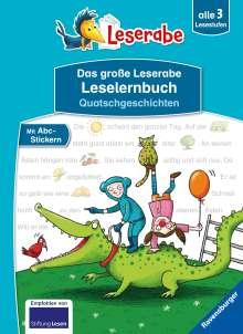 Erhard Dietl: Das große Leserabe Leselernbuch: Quatschgeschichten - Leserabe ab der 1. Klasse - Erstlesebuch für Kinder ab 5 Jahren, Buch