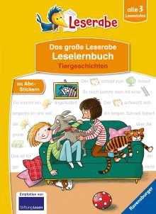 Silke Voigt: Das große Leserabe Leselernbuch: Tiergeschichten - Leserabe ab der 1. Klasse - Erstlesebuch für Kinder ab 5 Jahren, Buch