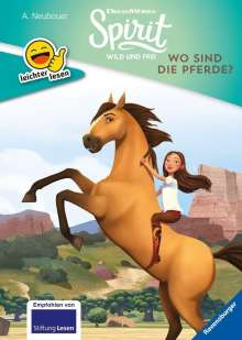 Annette Neubauer: Dreamworks Spirit Wild und Frei: Wo sind die Pferde?, Buch