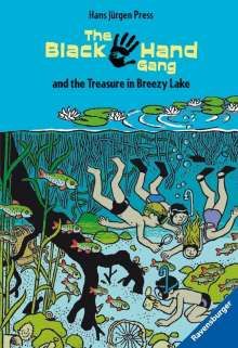 Hans Jürgen Press: The Black Hand Gang and the Treasure in Breezy Lake, Buch