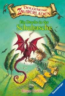 Bruce Coville: Der geheime Zauberladen 01. Ein Drache in der Schultasche, Buch