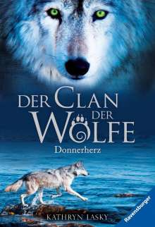 Kathryn Lasky: Der Clan der Wölfe 01: Donnerherz, Buch
