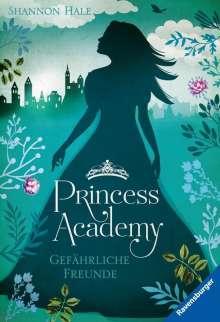 Shannon Hale: Princess Academy, Band 2: Gefährliche Freunde, Buch