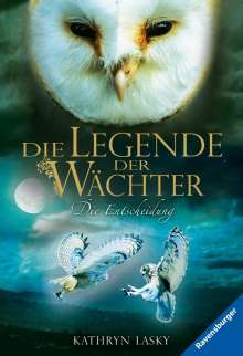 Kathryn Lasky: Die Legende der Wächter, Band 15: Die Entscheidung, Buch
