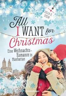 Julia K. Stein: All I Want for Christmas. Eine Weihnachts-Romance in Manhattan, Buch