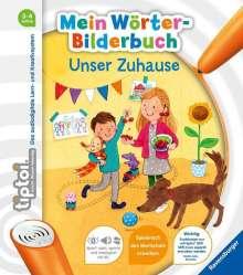Susanne Gernhäuser: tiptoi® Mein Wörter-Bilderbuch: Unser Zuhause, Buch
