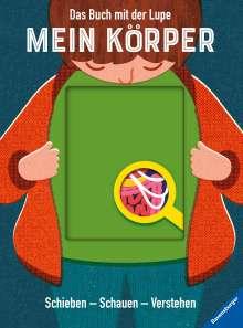 Nancy Dickmann: Das Buch mit der Lupe: Mein Körper, Buch