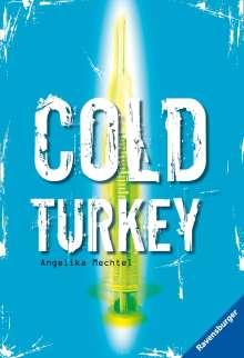 Angelika Mechtel: Cold Turkey, Buch