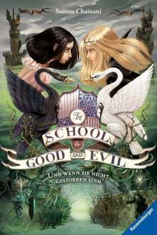 Soman Chainani: The School for Good and Evil, Band 3, Buch