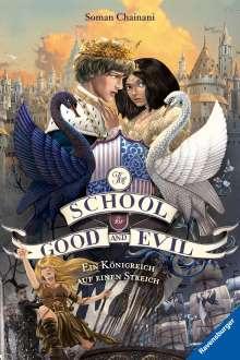 Soman Chainani: The School for Good and Evil, Band 4: Ein Königreich auf einen Streich, Buch